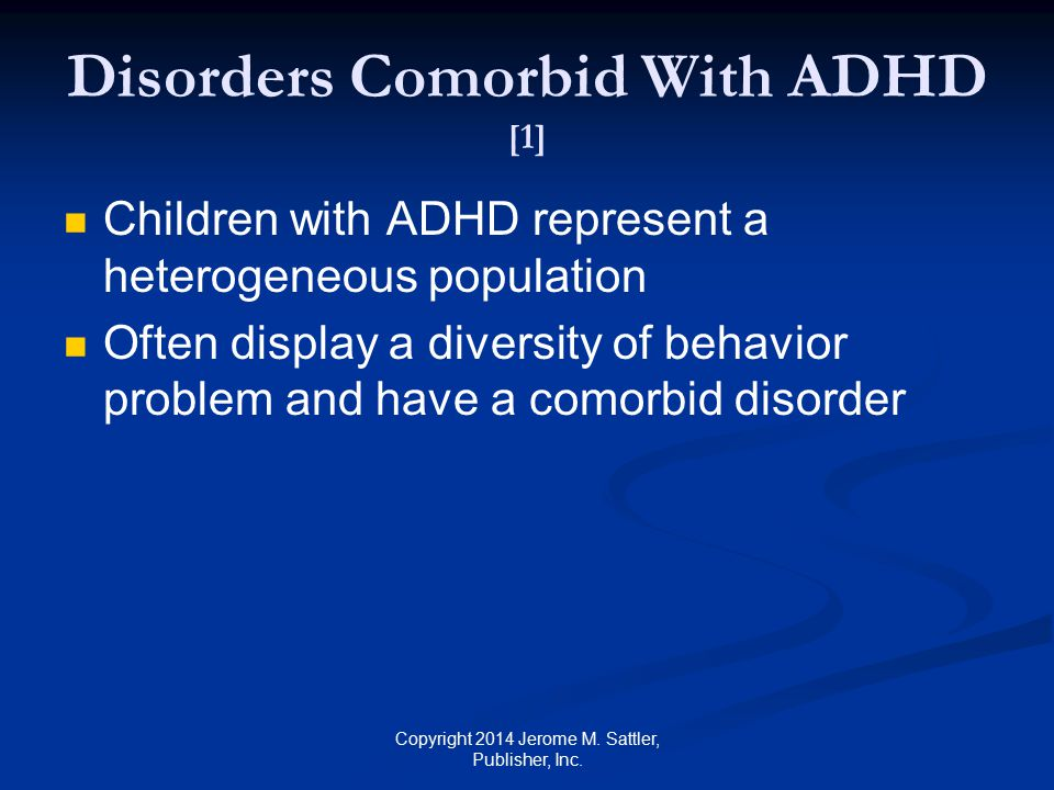 Disorders Comorbid With ADHD [1]